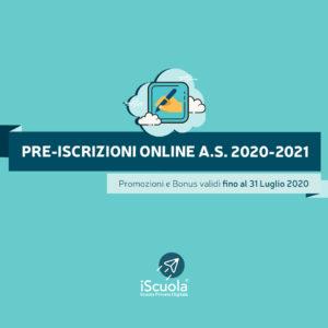 Pre-iscrizioni a.s. 2020-2021 iScuola® Scuola Privata Digitale entro 31 Luglio 2020